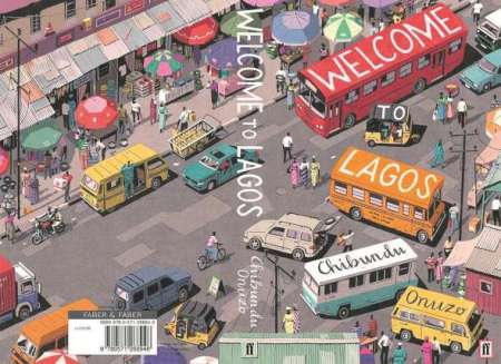 welcome-to-lagos-by-chibundu-onuzo