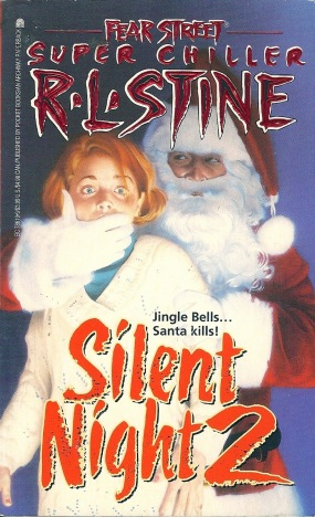 Silent Night 2 (Rl Stine Cover)